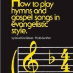 How to Play Hymns & Gospel Songs Instructional Book