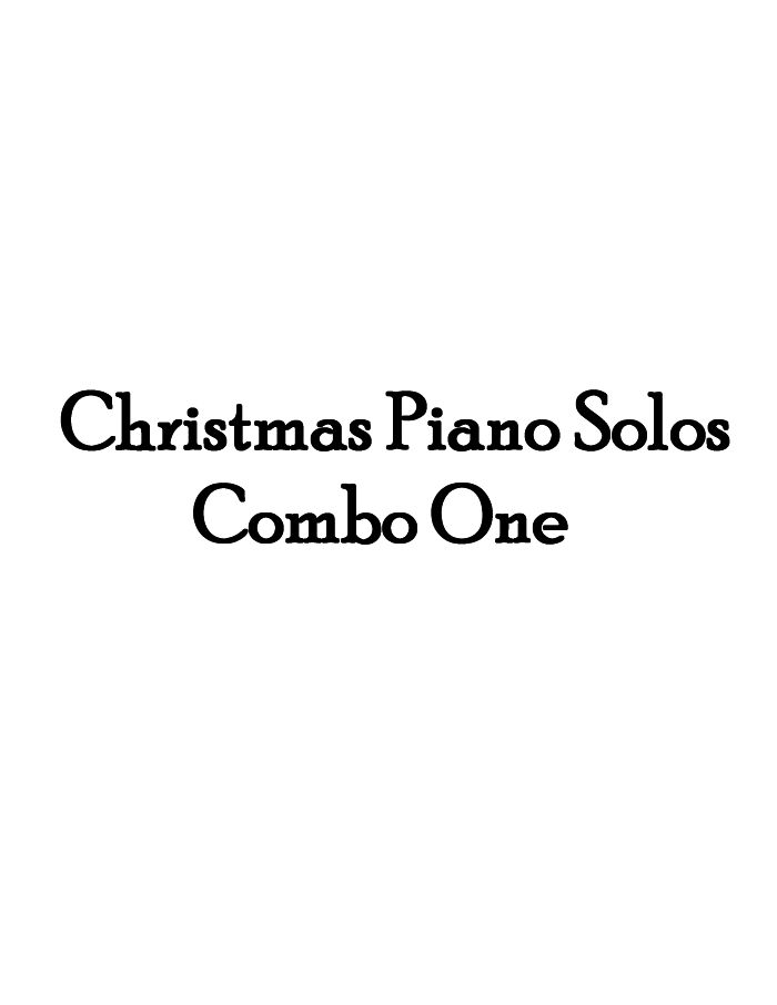 Christmas Piano Solos Combo One