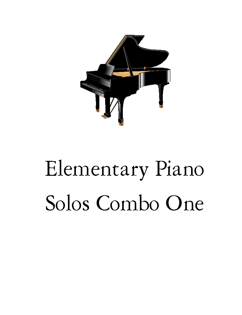 Elementary Piano Solos Combo One