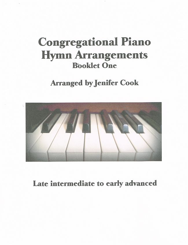 Congregational Piano Hymn Arrangements (Booklet One)